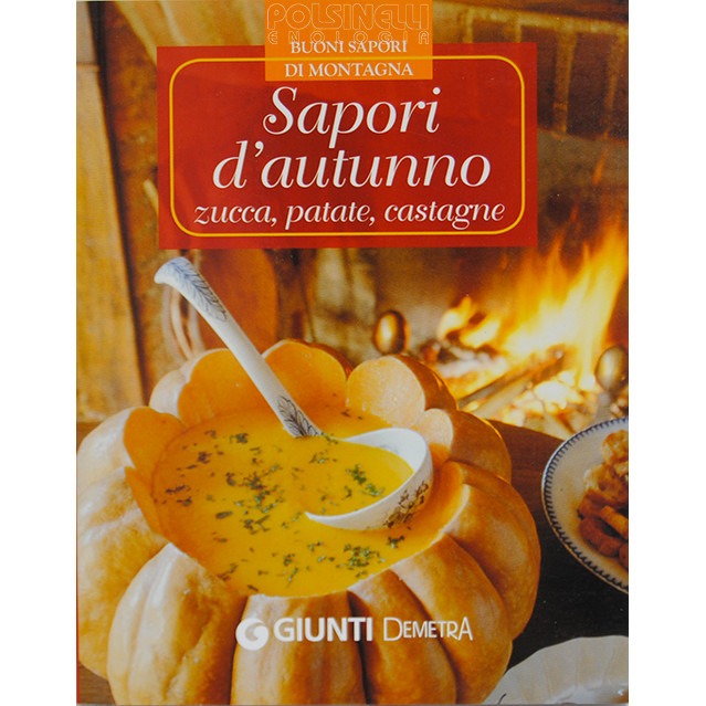 Autumn flavors: pumpkin, potatoes, chestnuts