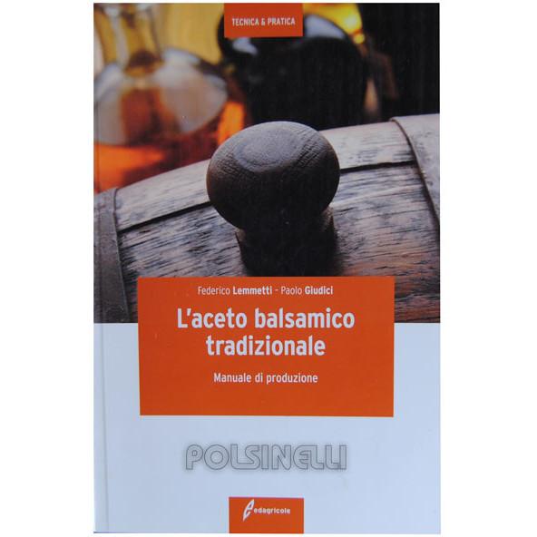 L'aceto balsamico tradizionale