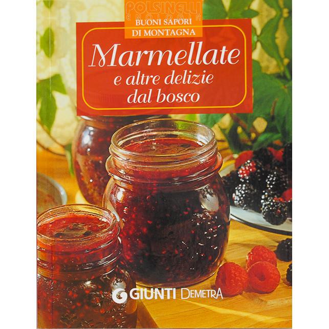 Marmeladen und andere Köstlichkeiten aus dem Wald