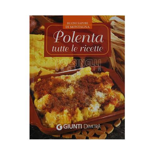 Polenta: todas las recetas