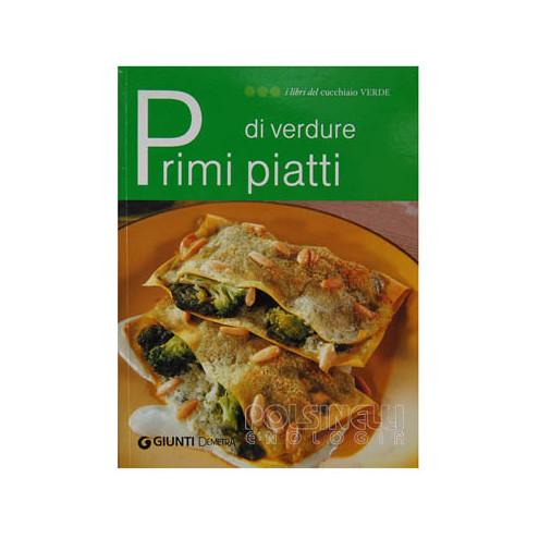 Primi piatti di verdure
